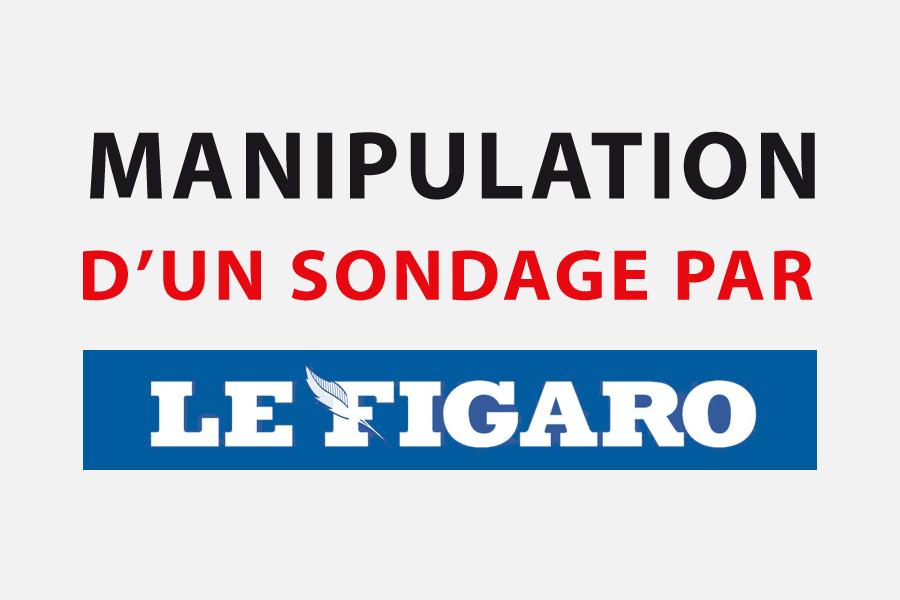 Manipulation d'un sondage par Le Figaro